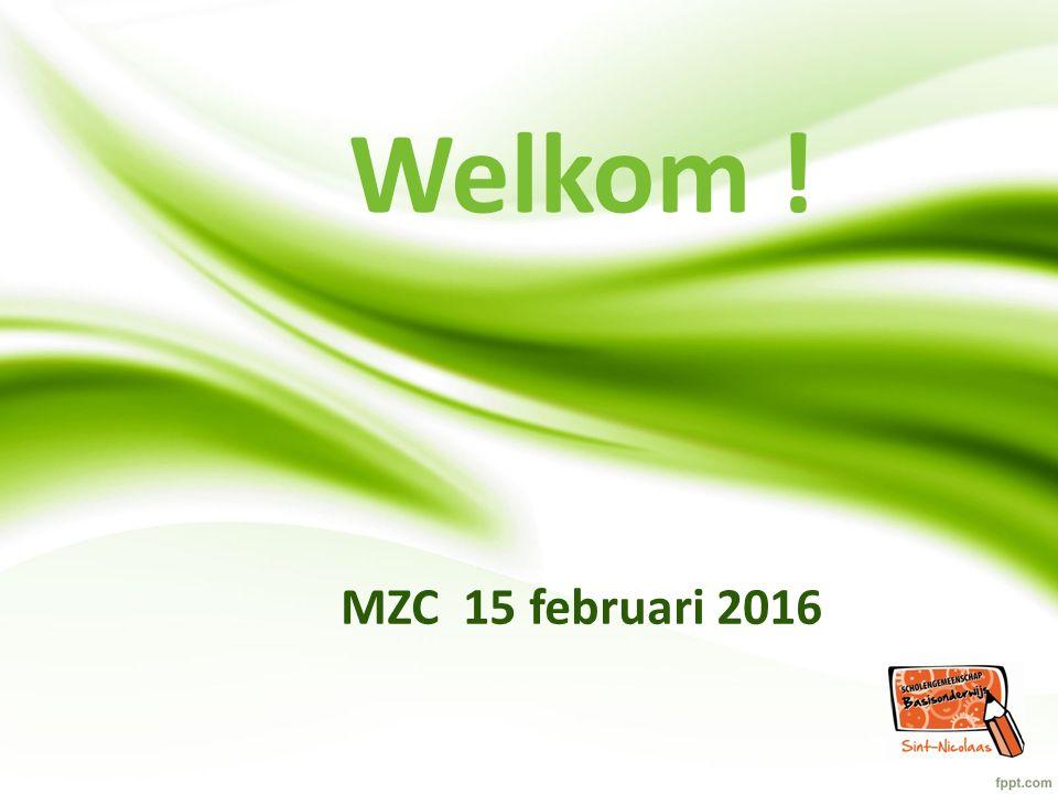 MZC 15 februari 2016 Welkom !