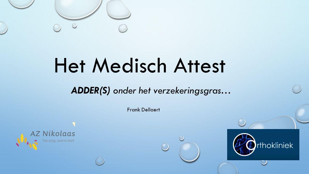 Het Medisch Attest ADDER(S) onder het verzekeringsgras… Frank Dellaert