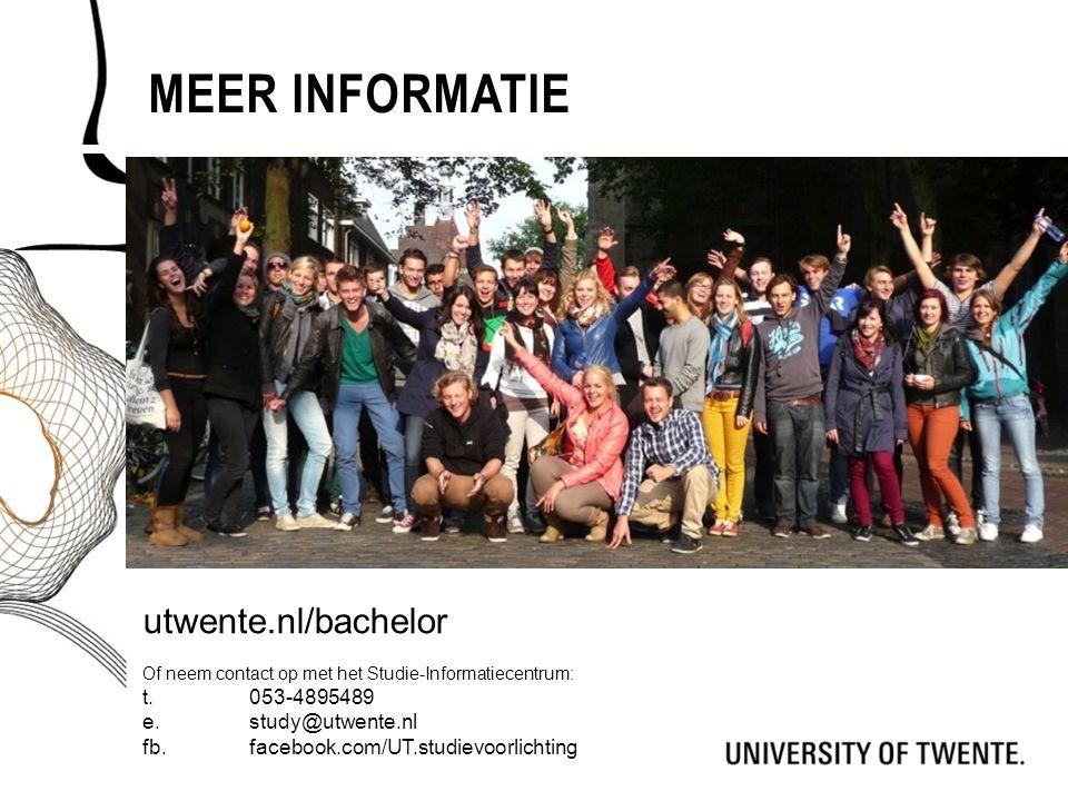 MEER INFORMATIE utwente.nl/bachelor Of neem contact op met het Studie-Informatiecentrum: t. 053-4895489 e.study@utwente.nl fb.facebook.com/UT.studievo