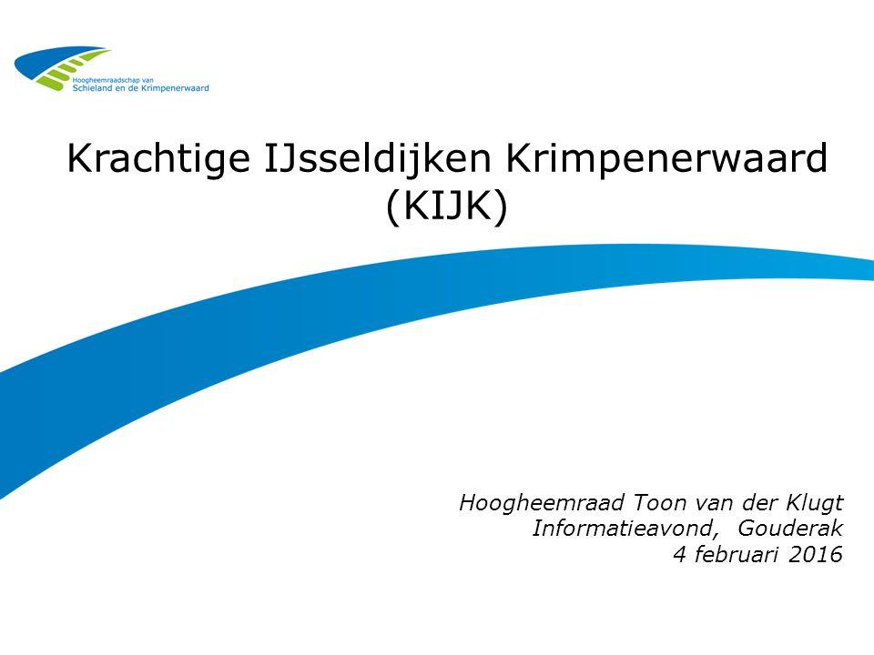 Deltaprogramma 3  Bijna 60% van NL kwetsbaar voor overstromingen  Wonen 9 miljoen mensen en grootste deel van BNP verdiend  Klimaat verandert en bodem daalt  Met het Hoogwater- beschermingsprogramma houden we Nederland veilig  Project KIJK is onderdeel van HWBP, uitvoeringsdeel van Deltaprogramma