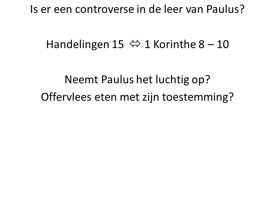 Is er een controverse in de leer van Paulus.