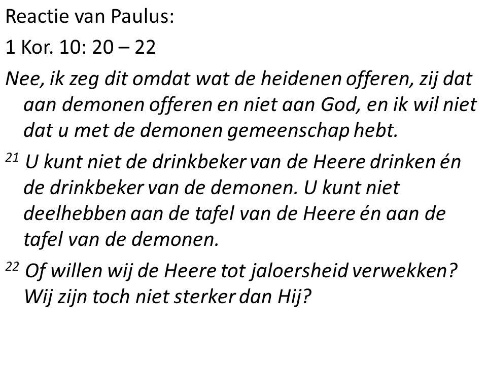 Reactie van Paulus: 1 Kor.