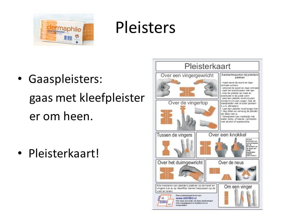 Pleisters Gaaspleisters: gaas met kleefpleister er om heen. Pleisterkaart!