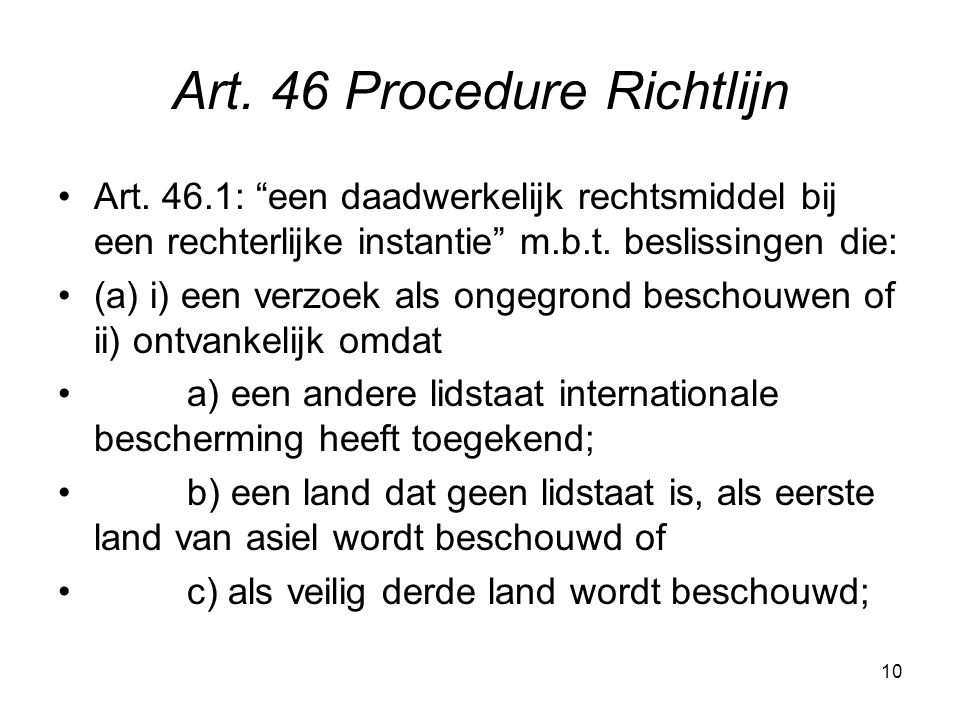 10 Art. 46 Procedure Richtlijn Art.