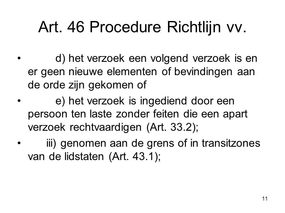 11 Art. 46 Procedure Richtlijn vv.