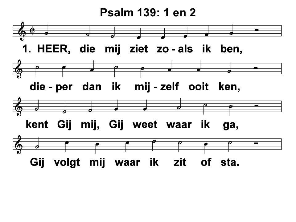Psalm 139: 1 en 2
