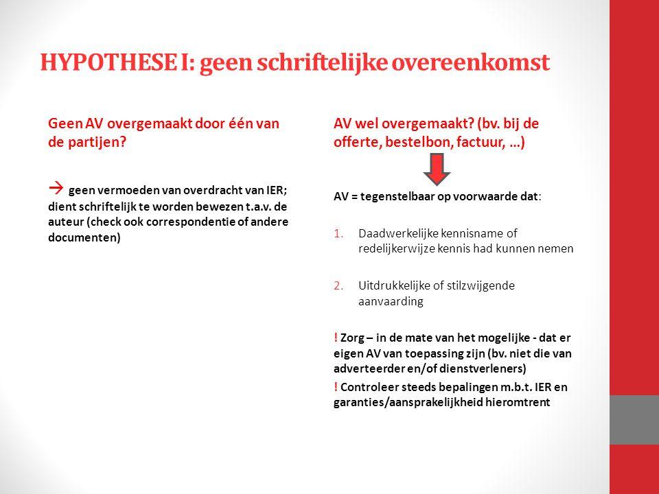 HYPOTHESE I: geen schriftelijke overeenkomst Geen AV overgemaakt door één van de partijen.