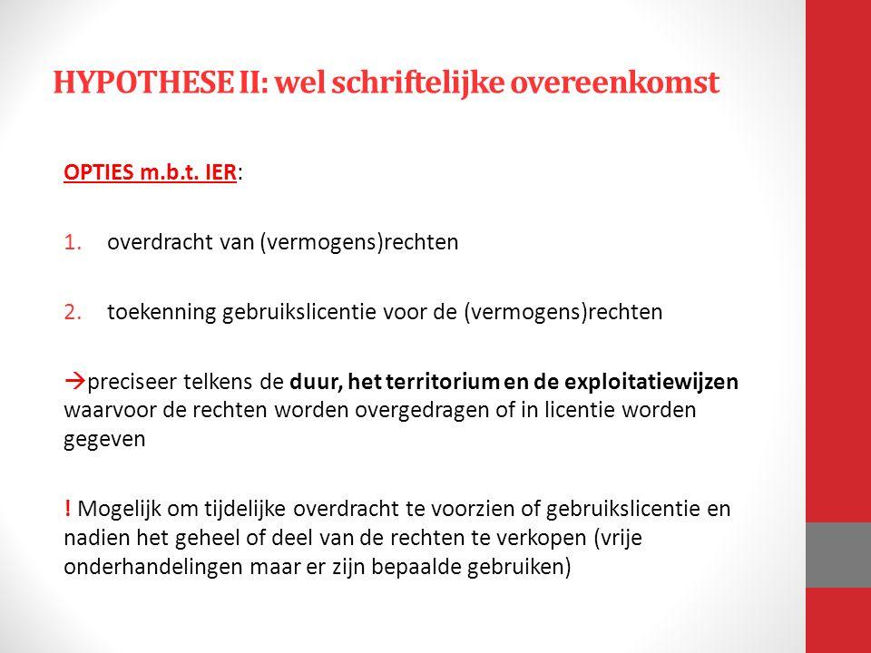 HYPOTHESE II: wel schriftelijke overeenkomst OPTIES m.b.t.