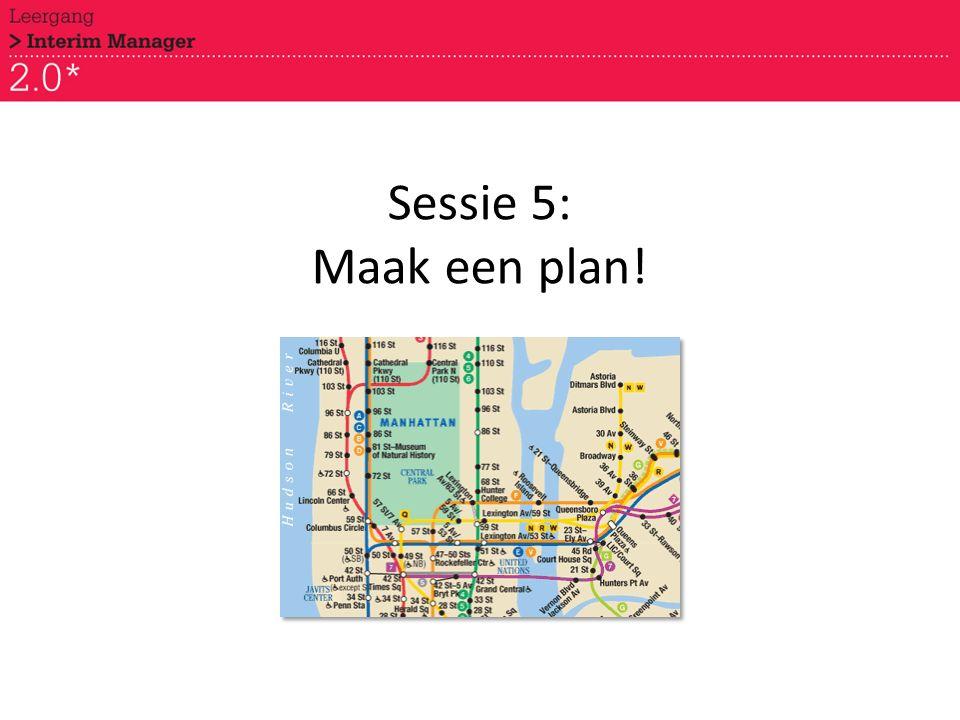 Sessie 5: Maak een plan!