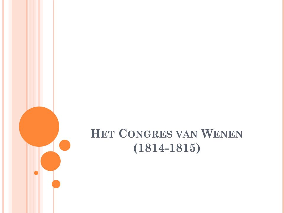 H ET C ONGRES VAN W ENEN (1814-1815)