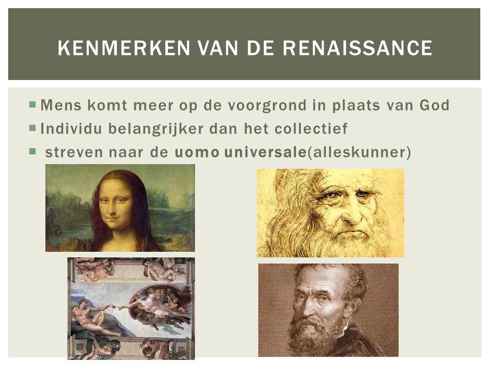  De personen die oude klassieke teksten bestuderen en tot nieuwe ideeën komen heten humanisten  Humanisten bevorderen de 'eigen' taal (bijv.