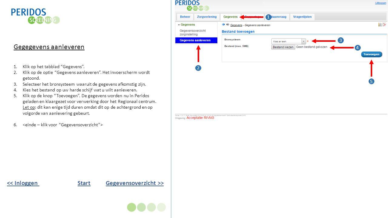 Aangeleverde gegevens bekijken 1.Na het opladen van een Excel bestand komt u automatisch in dit overzicht.