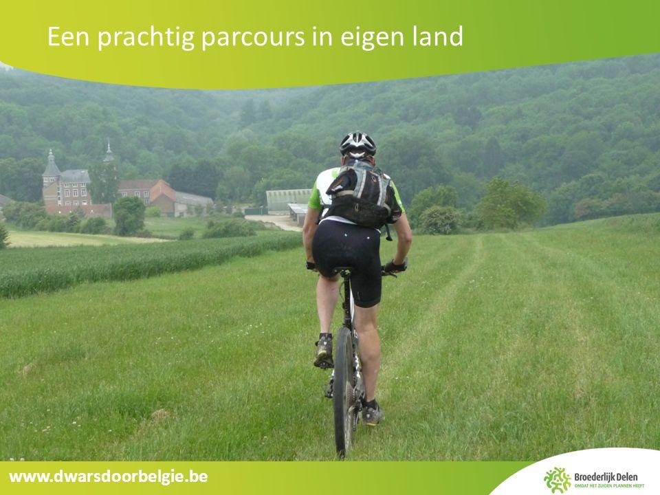 www.dwarsdoorbelgie.be Een prachtig parcours in eigen land