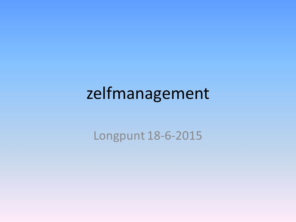 zelfmanagement Longpunt 18-6-2015