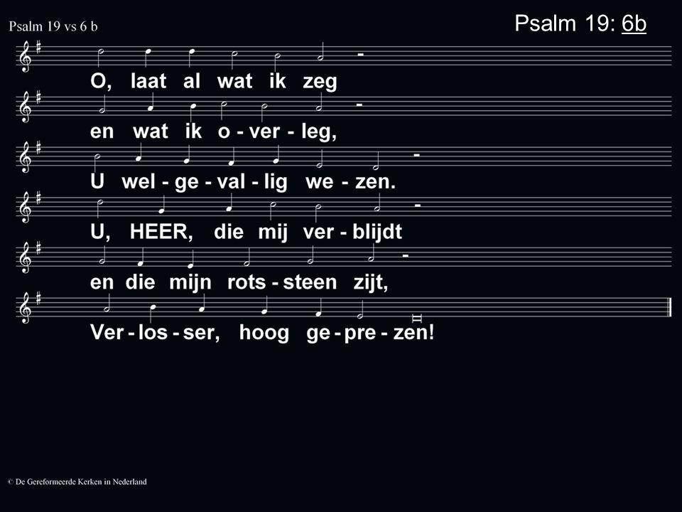 Psalm 19: 6b