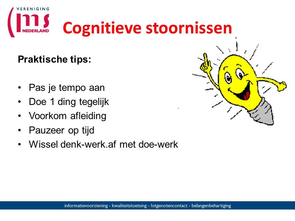 -Depressieve gevoelens -Psychische problemen - Slaapproblemen - Stress -Pijn -vermoeidheid MS Indirect (secundair) door MS Cognitieve stoornissen