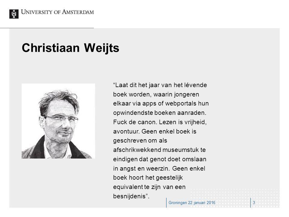 Groningen 22 januari 20163 Laat dit het jaar van het lévende boek worden, waarin jongeren elkaar via apps of webportals hun opwindendste boeken aanraden.