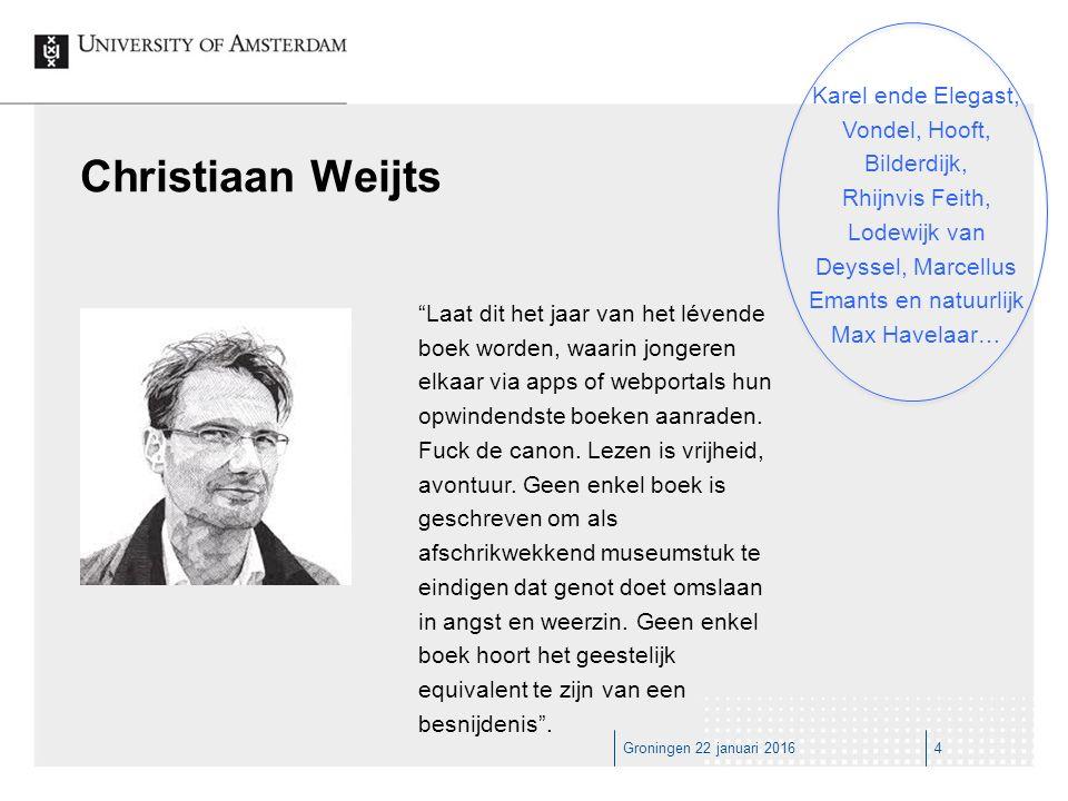 Groningen 22 januari 20164 Laat dit het jaar van het lévende boek worden, waarin jongeren elkaar via apps of webportals hun opwindendste boeken aanraden.
