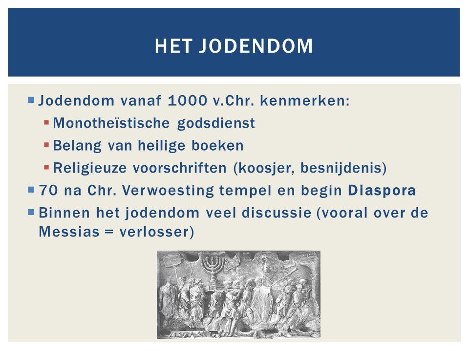  Jodendom vanaf 1000 v.Chr. kenmerken:  Monotheïstische godsdienst  Belang van heilige boeken  Religieuze voorschriften (koosjer, besnijdenis)  7