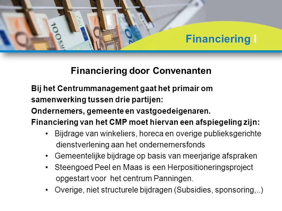 Bij het Centrummanagement gaat het primair om samenwerking tussen drie partijen: Ondernemers, gemeente en vastgoedeigenaren.