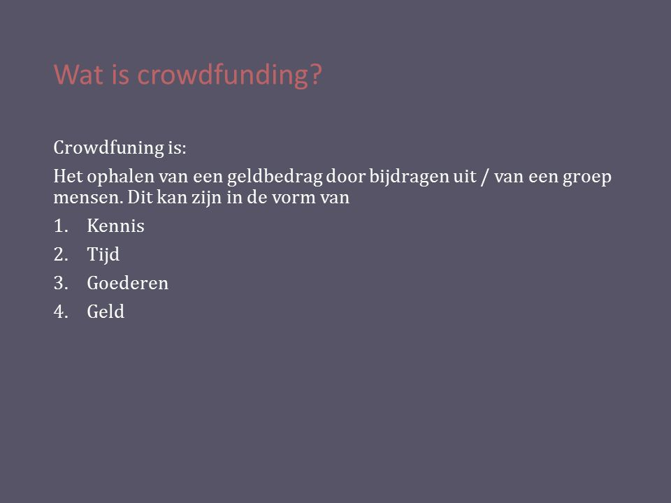 Wat is crowdfunding.