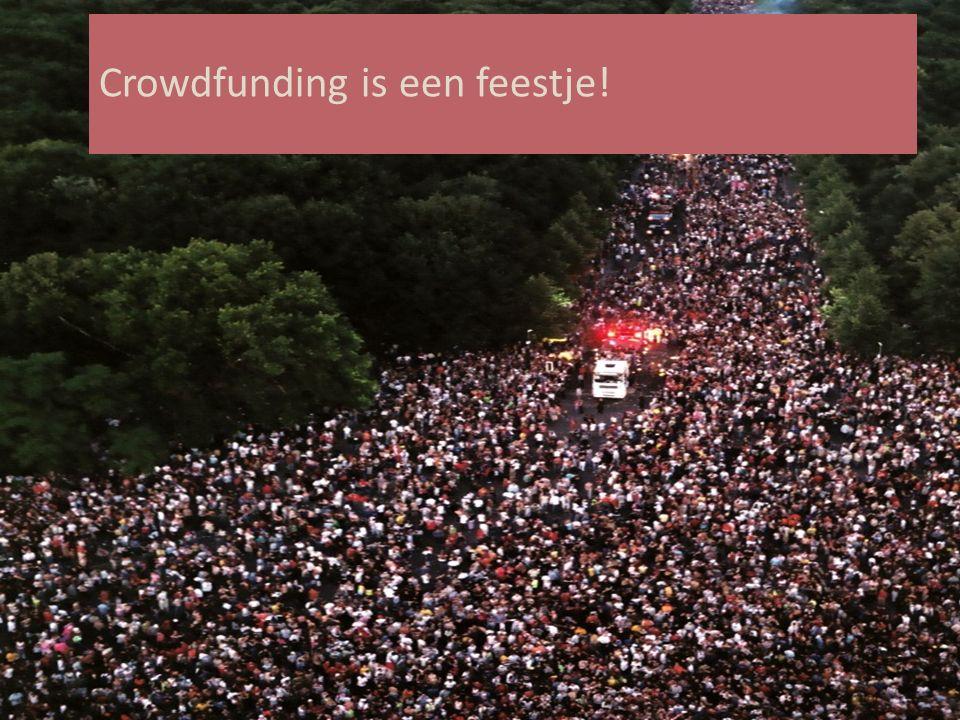 Crowdfunding is een feestje!