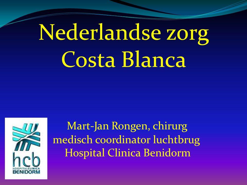 Nederlandse zorg Costa Blanca Mart-Jan Rongen, chirurg medisch coordinator luchtbrug Hospital Clinica Benidorm