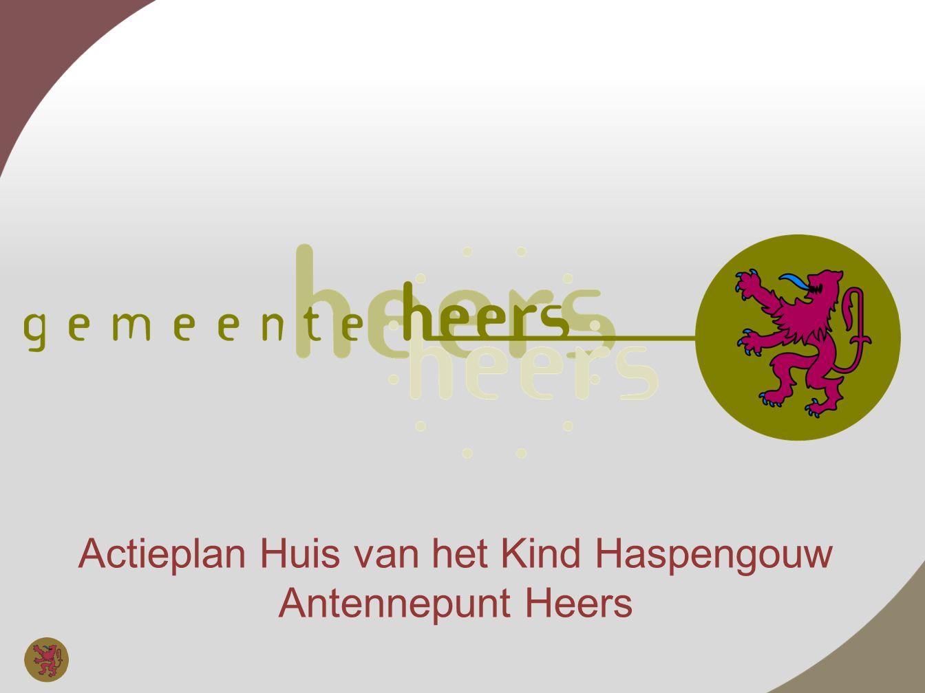 Actieplan Huis van het Kind Haspengouw Antennepunt Heers 4.