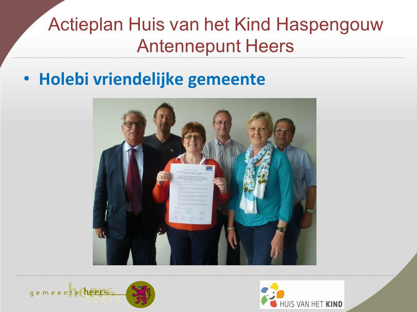 Actieplan Huis van het Kind Haspengouw Antennepunt Heers Holebi vriendelijke gemeente