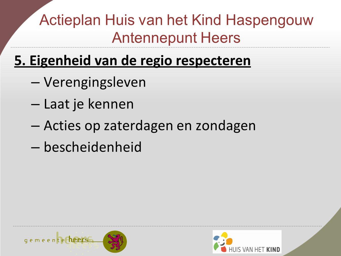 Actieplan Huis van het Kind Haspengouw Antennepunt Heers 5.