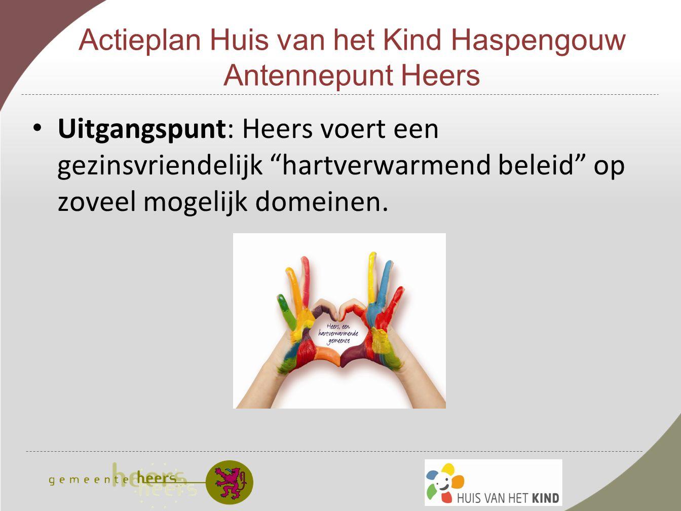 Actieplan Huis van het Kind Haspengouw Antennepunt Heers 2.