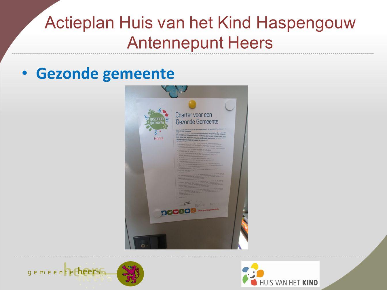 Actieplan Huis van het Kind Haspengouw Antennepunt Heers Gezonde gemeente