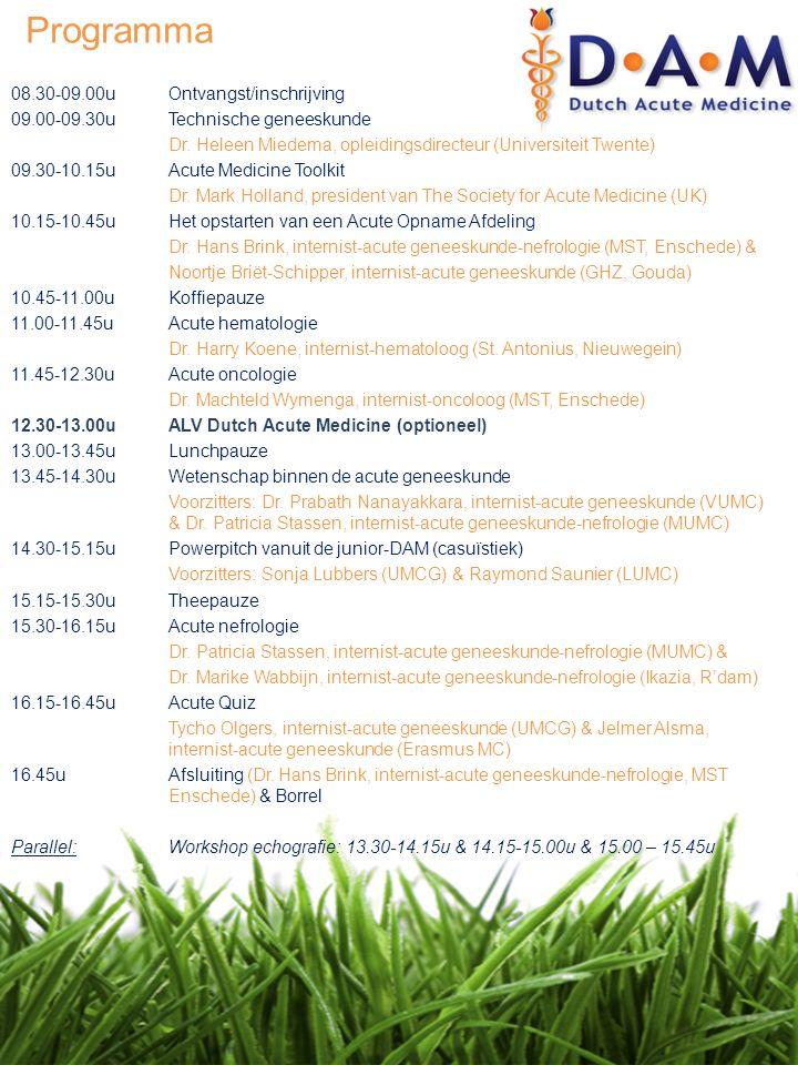Programma 08.30-09.00uOntvangst/inschrijving 09.00-09.30uTechnische geneeskunde Dr. Heleen Miedema, opleidingsdirecteur (Universiteit Twente) 09.30-10