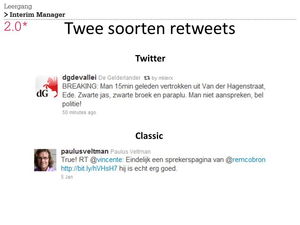 Twee soorten retweets Twitter Classic