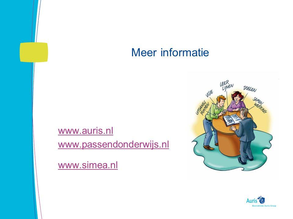 Meer informatie www.auris.nl www.passendonderwijs.nl www.simea.nl