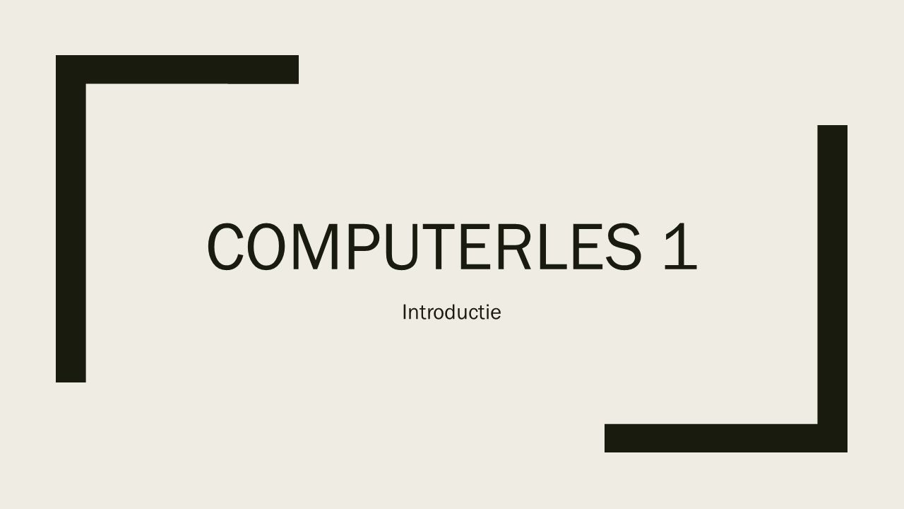 COMPUTERLES 1 Introductie