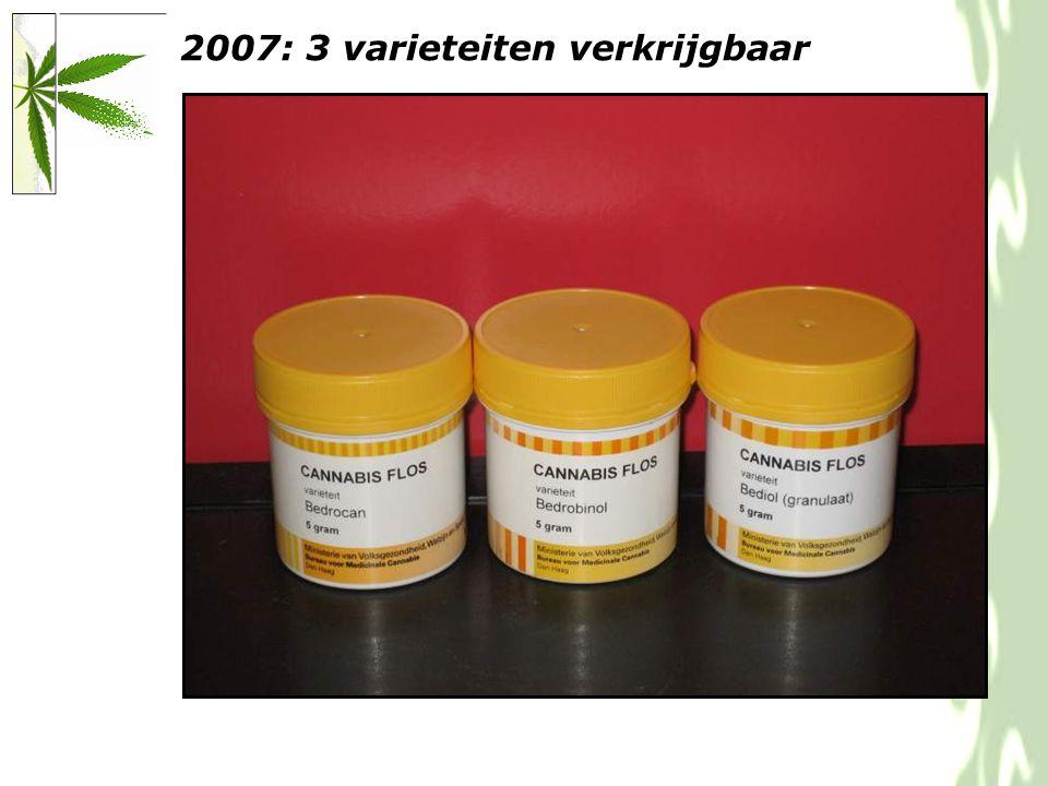 2007: 3 varieteiten verkrijgbaar