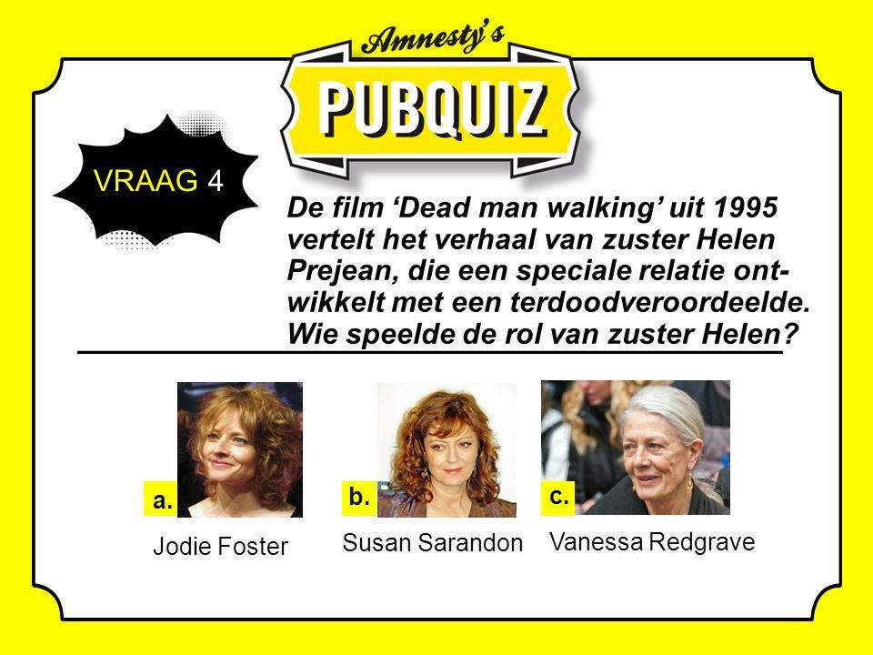 VRAAG 4 De film 'Dead man walking' uit 1995 vertelt het verhaal van zuster Helen Prejean, die een speciale relatie ont- wikkelt met een terdoodveroordeelde.