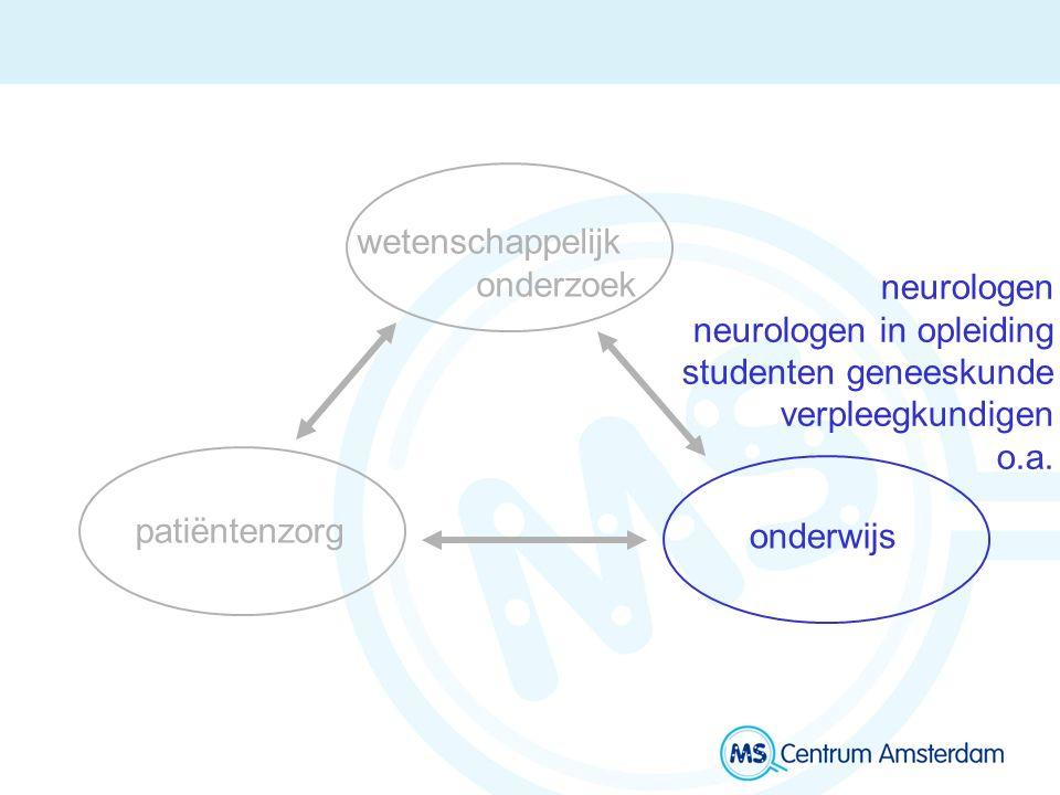wetenschappelijk onderzoek onderwijs patiëntenzorg neurologen neurologen in opleiding studenten geneeskunde verpleegkundigen o.a.