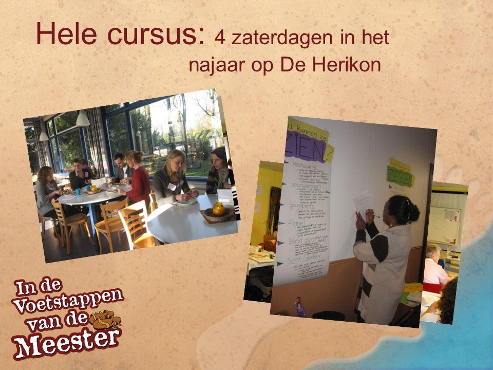 Hele cursus: 4 zaterdagen in het najaar op De Herikon