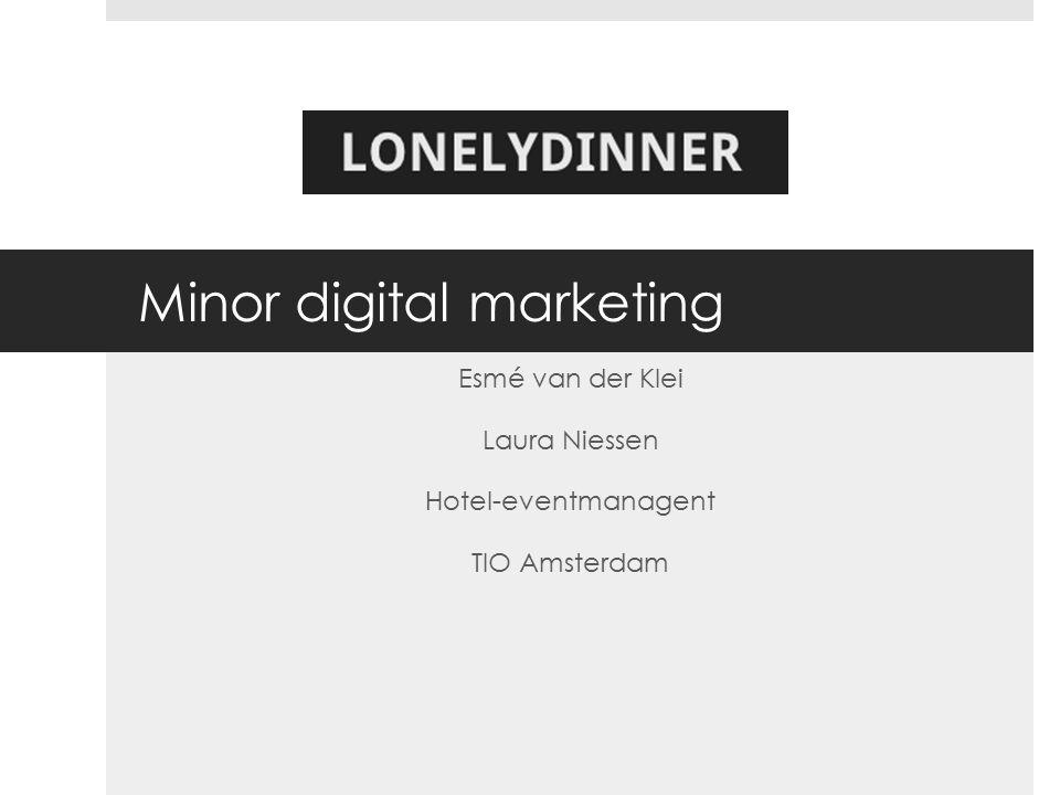 De online wereld van Lonelydinner  Persona  Internetscore card  KPI dashboard  Social Media  De browser geschiedenis