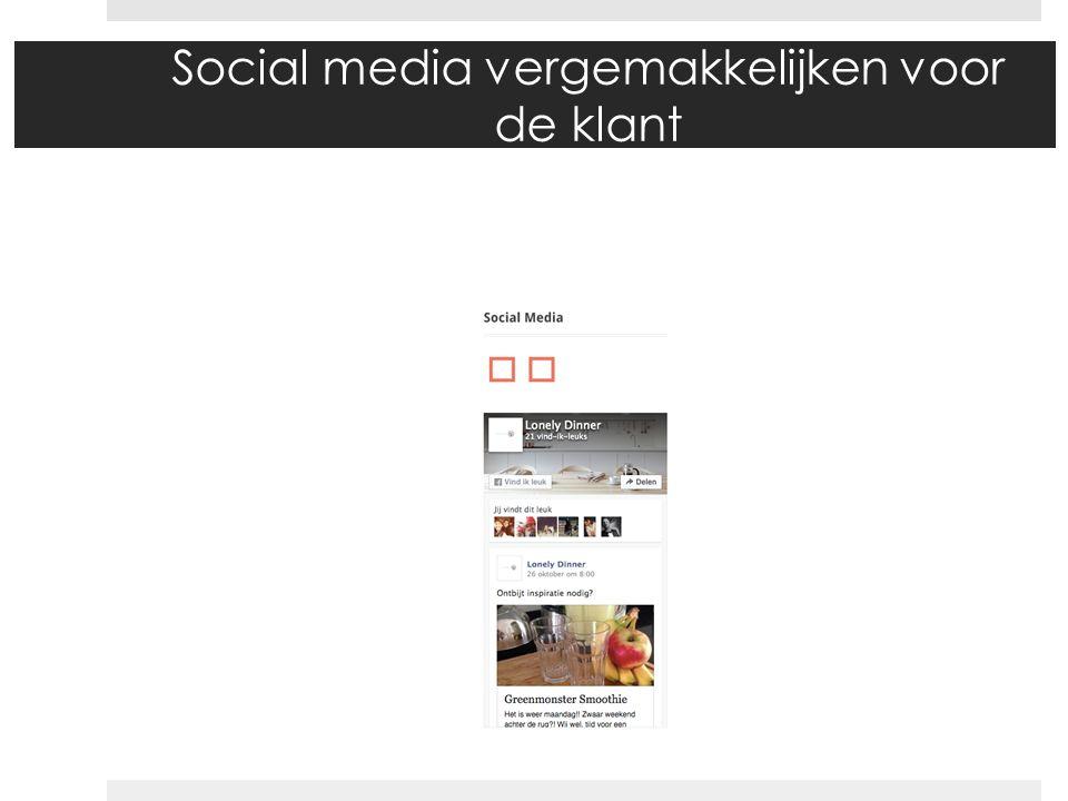 Social media vergemakkelijken voor de klant