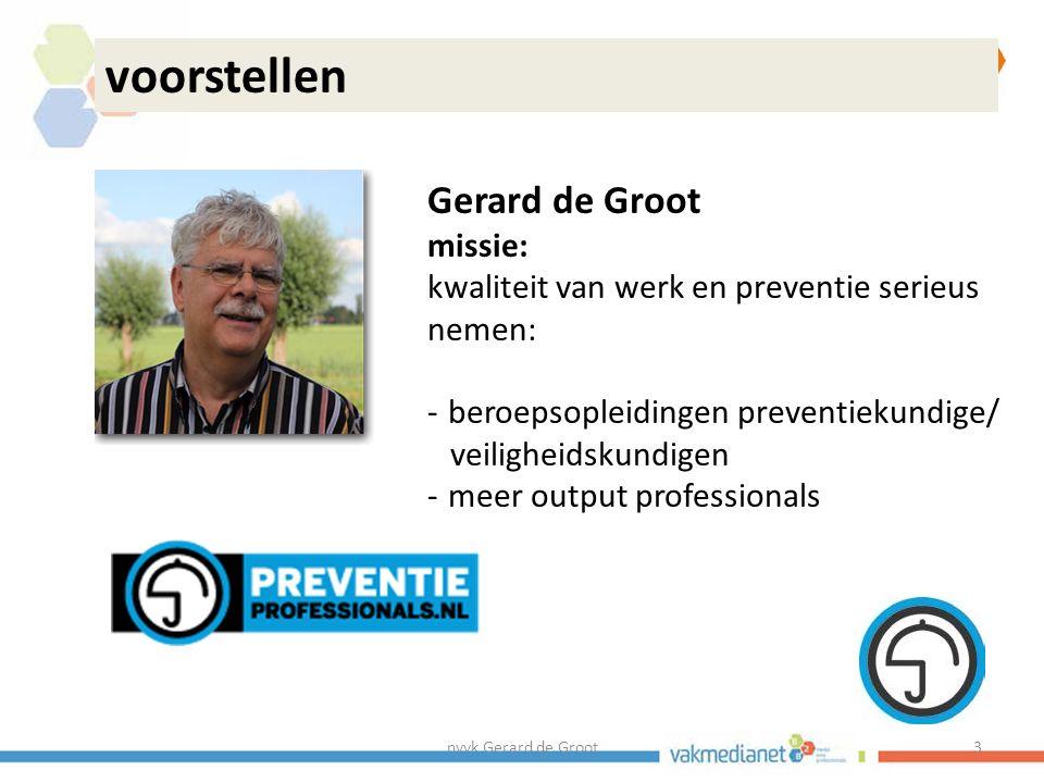 nvvk Gerard de Groot24 Onderzoek kwaliteit arbodienstverlening Er is niet altijd een RIE.