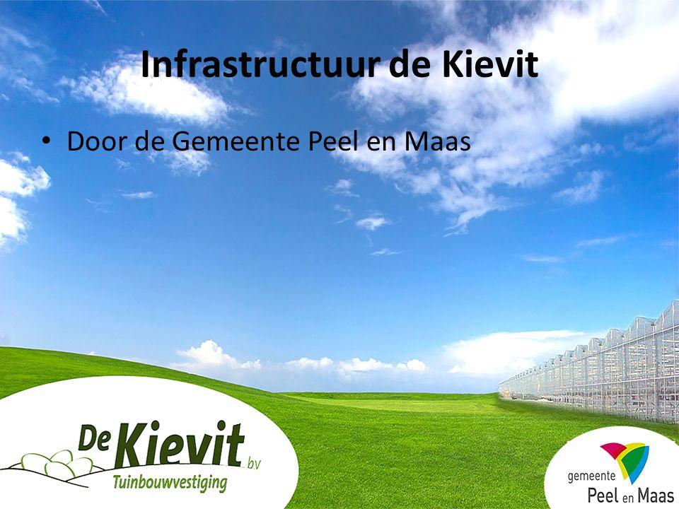 Infrastructuur de Kievit Door de Gemeente Peel en Maas