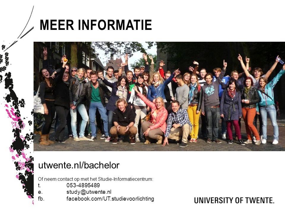 MEER INFORMATIE utwente.nl/bachelor Of neem contact op met het Studie-Informatiecentrum: t.