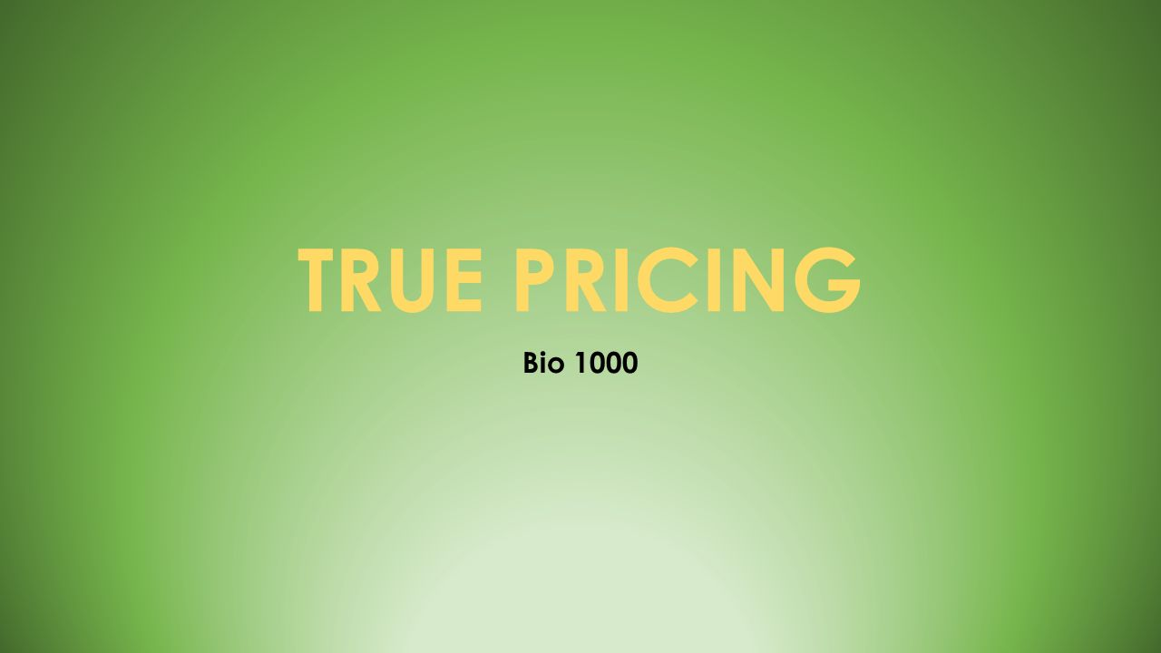 TRUE PRICING Bio 1000