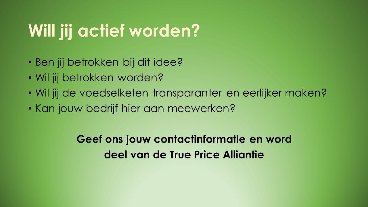 WORKSHOP BIJ TRUE PRICE Ben jij geïnteresseerd in het idee van True Price.