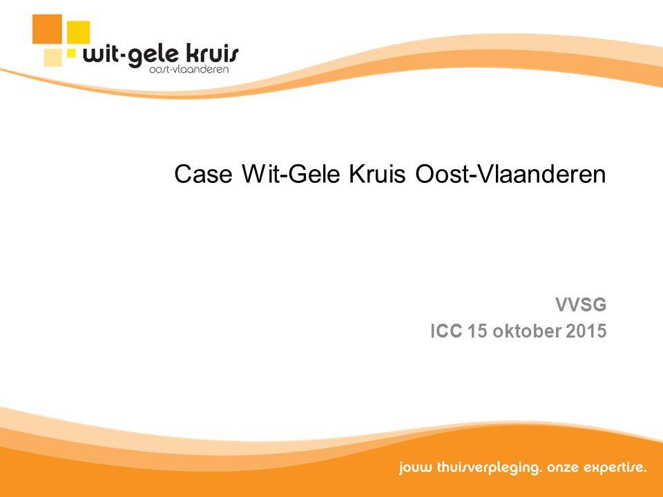 Case Wit-Gele Kruis Oost-Vlaanderen VVSG ICC 15 oktober 2015