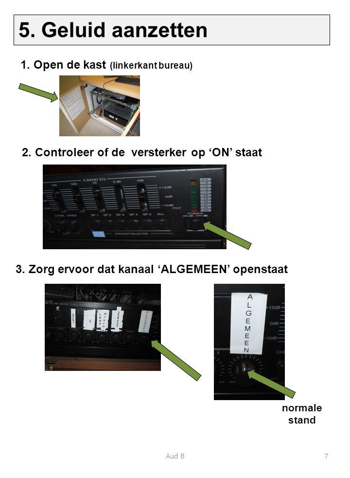 2. Controleer of de versterker op 'ON' staat 3.