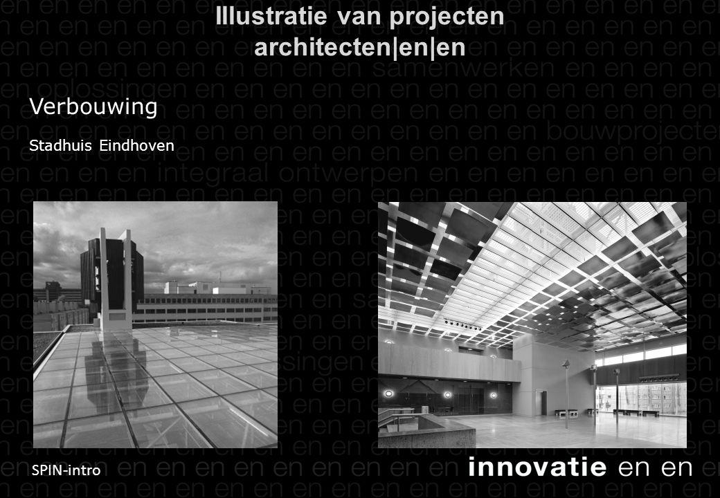SPIN-intro Verbouwing Stadhuis Eindhoven Illustratie van projecten architecten|en|en
